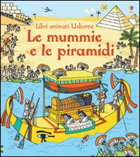 Le mummie e le piramidi