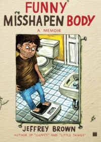 Funny misshapen body / Jeffrey Brown