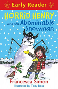 Horrid Henry and the Abominable snowman / Francesca Simon ; illustrated by Tony Ross