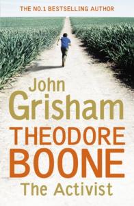 Theodore Boone. The activist