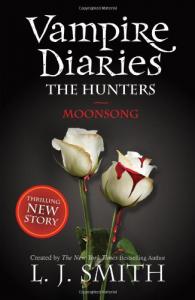 The vampire diaries. The hunters. Moonsong