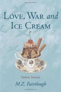 Love, war and ice cream