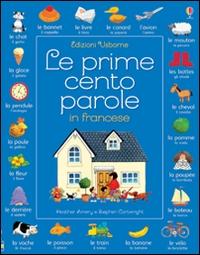 Le prime cento parole in francese