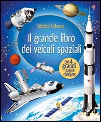 Il grande libro dei veicoli spaziali