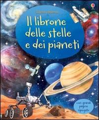 Il grande libro delle stelle e dei pianeti