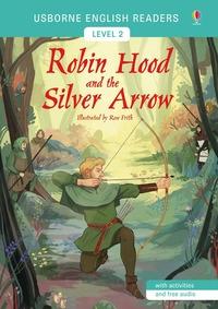 Robin Hood and the Silver Arrow