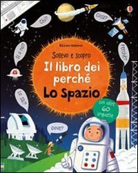 Il libro dei perché. Lo spazio