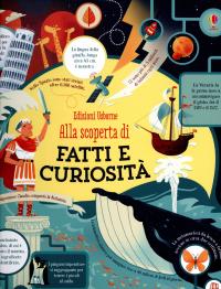 Alla scoperta di fatti e curiosità
