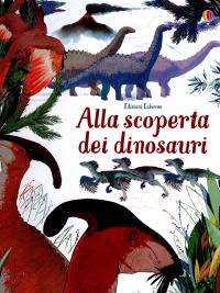 Alla scoperta dei dinosauri