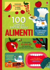 100 cose da sapere sugli alimenti