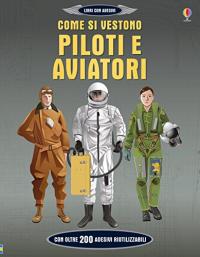 Come si vestono piloti e aviatori