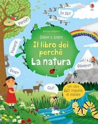 Il libro dei perché. La natura