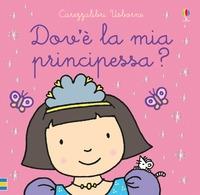 Dov'è la mia principessa?
