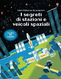 I segreti di stazioni e veicoli spaziali