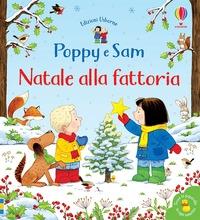 Poppy e Sam. Natale alla fattoria