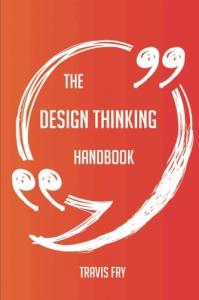 The design thinking handbook