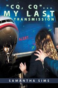 """CQ, CQ""...My last transmission"