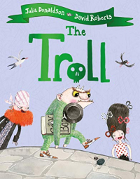 The Troll / Julia Donaldson, David Roberts