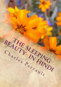 The sleeping beauty <in hindi e inglese>/ Charles Perrault