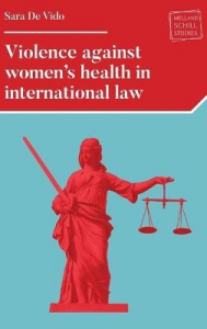 Violence against women's health in international law