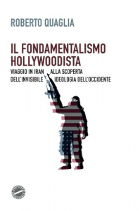 Il fondamentalismo hollywoodista