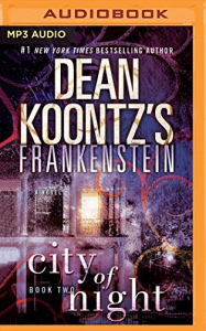 Dean Koontz's Frankenstein. City of night