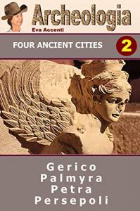 2: Gerico, Palmyra, Persepoli, Petra