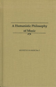 A humanistic philosophy of music