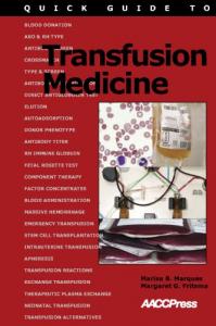 Quick guide to transfusion medicine