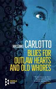 Blues for outlaw hearths and old whores