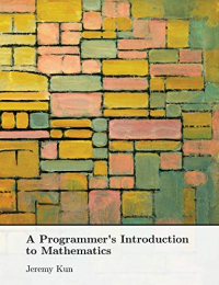 Programmer's Introduction to mathematics