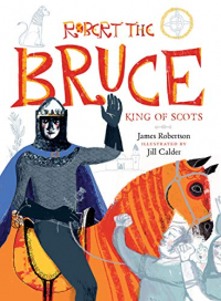Robert the Bruce King of Scots
