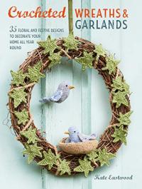 Crocheted wreaths & garlands