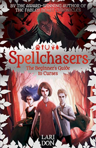 Spellchasers. 1: The beginner's guide to curses