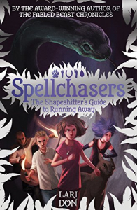 Spellchasers. 2: The shapeshifter's guide to running away