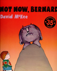 Not now, Bernard / David McKee