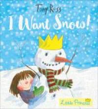 I want snow!