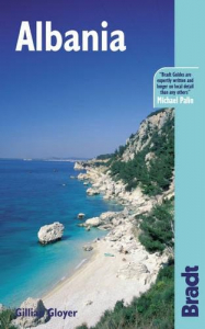 The Bradt travel guide. Albania / Gillian Gloyer