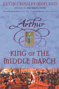 Arthur.  King of the Middle March