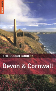 The Rough guide to Devon & Cornwall / written and researched by Robert Andrews ; with additional contributions by Peter Hack