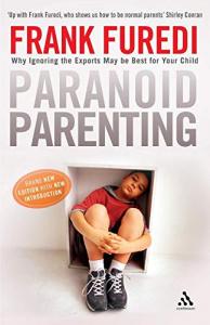 Paranoid parenting