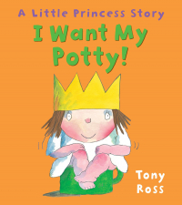 I want my potty / Tony Ross