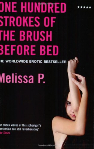 One hundred strokes of the brush before bed / Melissa P.