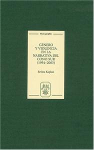 Género y violencia en la narrativa del Cono Sur, 1954-2003