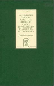 La inquisición española como tema literario