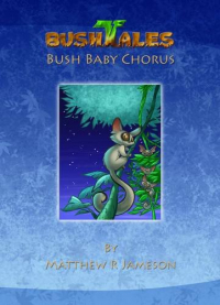 Bush baby chorus
