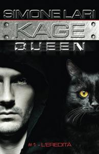 Kage Queen. 1: L'eredità