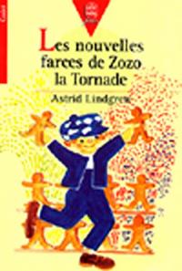 Les  farces de Zozo la Tornade