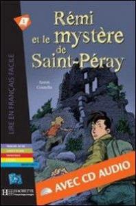 Rémi et le mystère de Saint-Péray