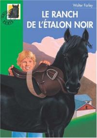 Le ranch de l'Etalon Noir